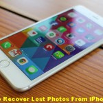 How To Recover Lost Photos From iPhone 6s?