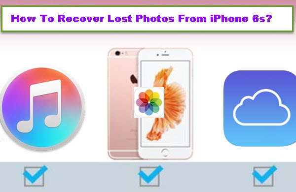 recover-lost-photos-on-iphone-6s