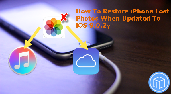 restore-iphone-lost-photos-after-update-to-ios-902