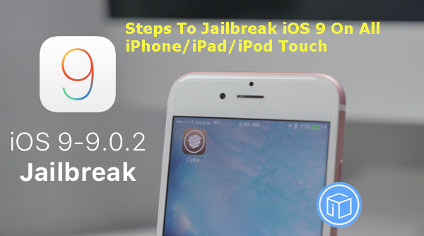 steps-to-jailbreak-ios-9
