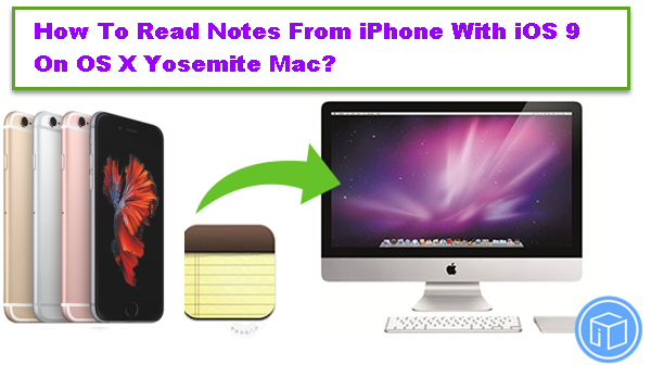 transfer-and-read-ios-9-iPhone-notes-to-mac