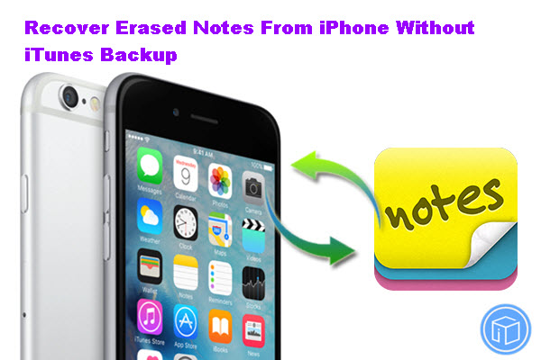 recover-erased-notes-from-iphone-5-no-itunes-backup