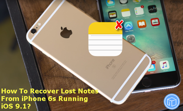 recover-iphone-6s-lost-notes