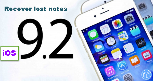 recover-lost-notes-from-iphone-after-update-to-ios-9-2