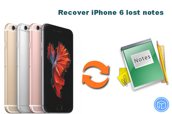 recover-lost-notes-from-iphone6
