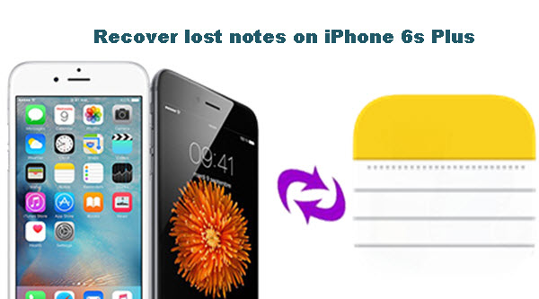retrieve-lost-notes-from-iphone-6s-plus