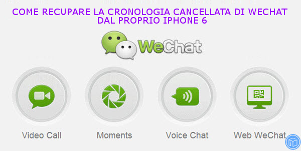 recover-deleted-wechat-chat-hostory-from-iphone-6-Italy