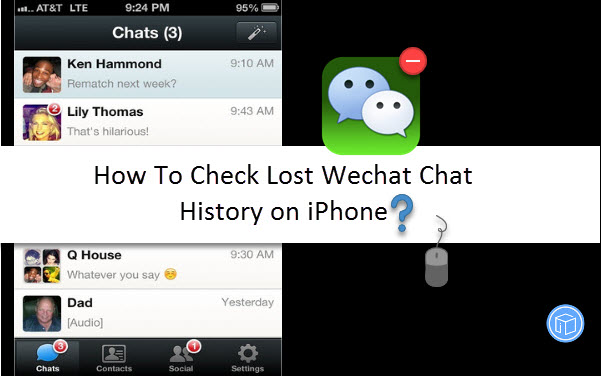 How To Check Lost Wechat Chat History on iPhone