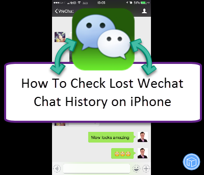 get back wechat chat history from iphone