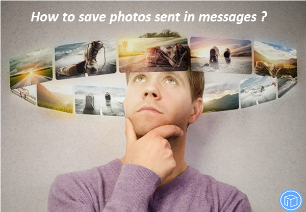 download photos from messages without viewing each conversation