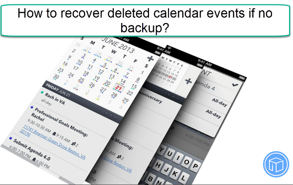 retrieve missing calendar events if no backup