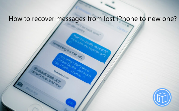 how to get messages from lost iphone