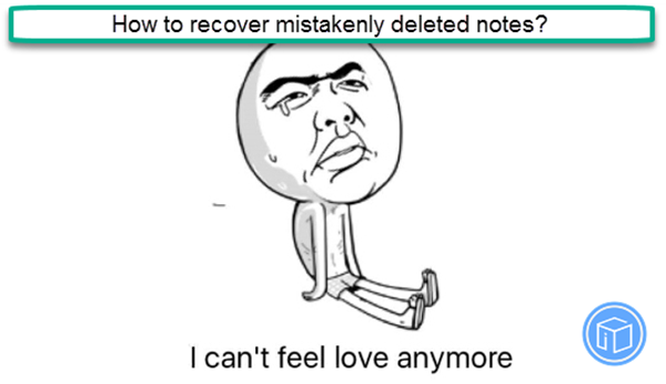 restore mistakenly erased notes