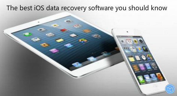 the greatest ios data restoration program you should know