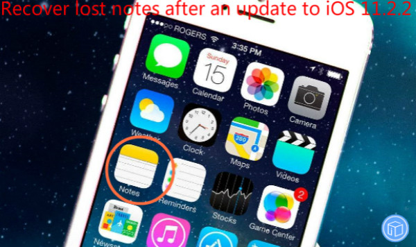 restore missing notes after an updated to ios 11.2.2