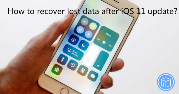 restore missing data after ios 11 update