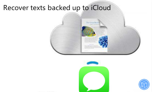 restore texts stored icloud