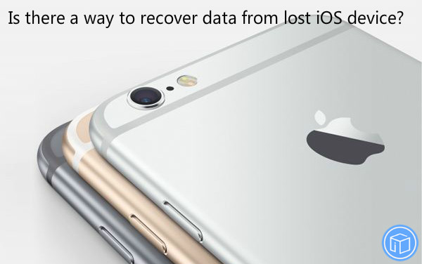 regain data from lost ios device