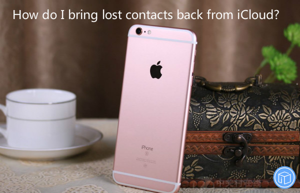 restore missing contacts from icloud