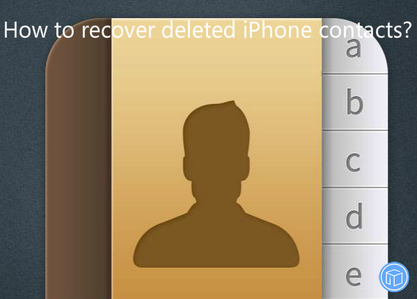retrieve missing contacts from iphone