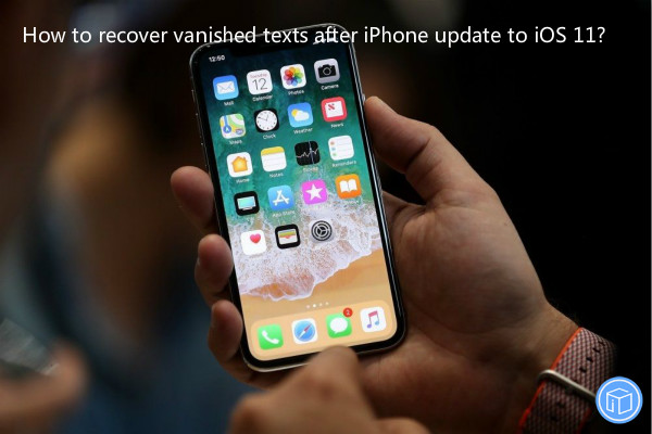 restore missing iphone texts after an update to ios 11