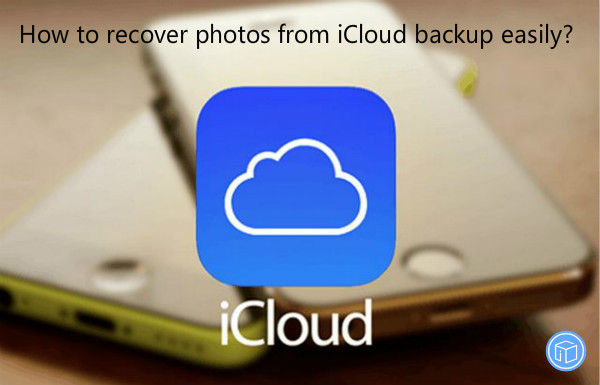 download pictures from icloud backup with ease