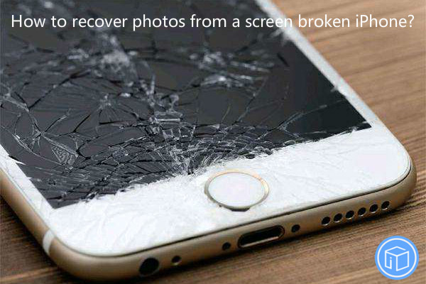 retrieve pictures from screen crashed iphone