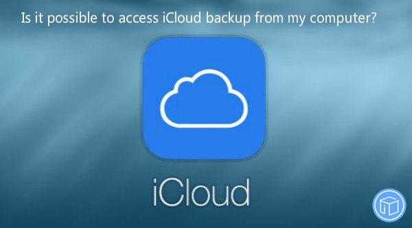 download backup from iCloud to computer