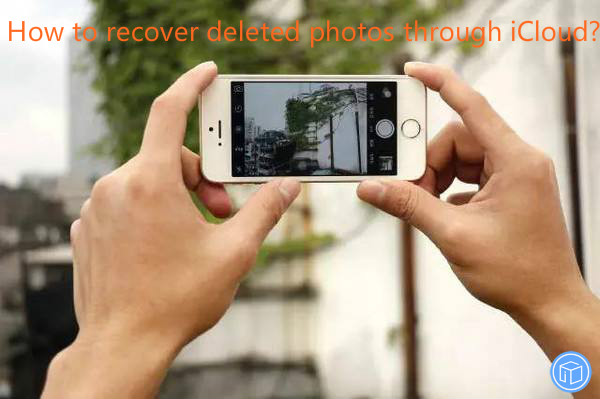 restore erased pictures from icloud