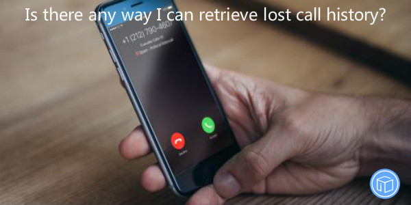 get missing call records back