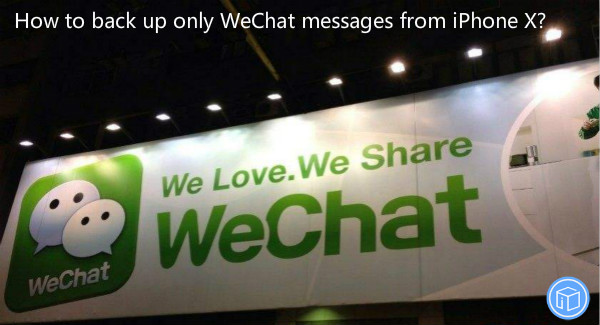 transfer only wechat information from iphone to computer