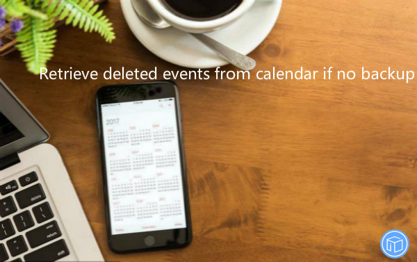 find out lost calendar events without backup