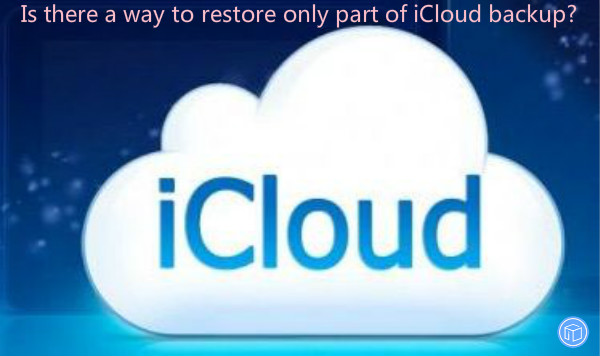 choose data to recover from icloud backup
