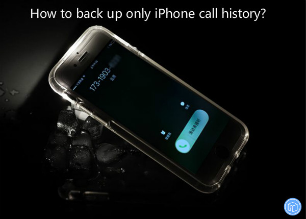 transfer only call history from iphone to computer