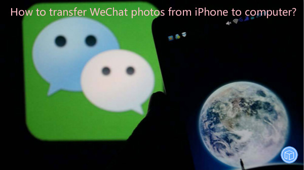 export wechat images from iphone to computer