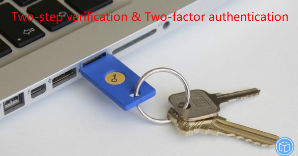 comparison between two-step verification and two-factor authentication
